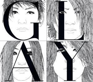オフィシャルサイト http://www.glay.co.jp より。 (問題がありましたら削除します)